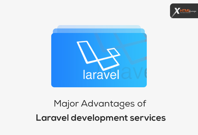 Major advantages of Laravel Development Services