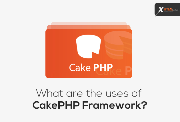 What are the uses of CakePHP Framework