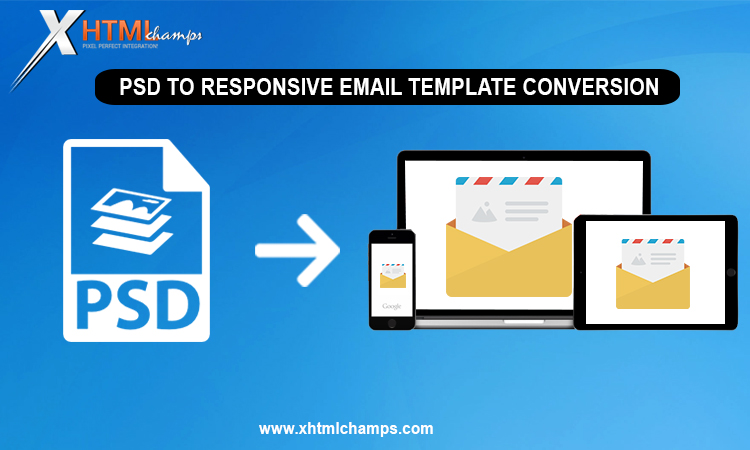 PSD to Responsive Email Template Conversion